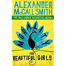 Morality For Beautiful Girls (No. 1 Ladies' Detective Agency, Band 3)