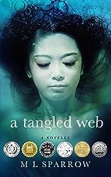 A Tangled Web: A YA novella based on the Japan 2011 tsunami