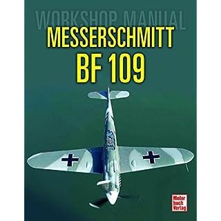 Messerschmitt Bf 109: Workshop Manual
