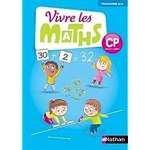 Vivre les maths CP - Fichier de l'élève - Edition 2016