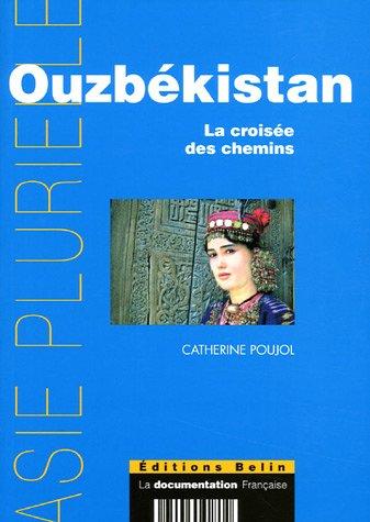 Ouzbékistan : La croisée des chemins