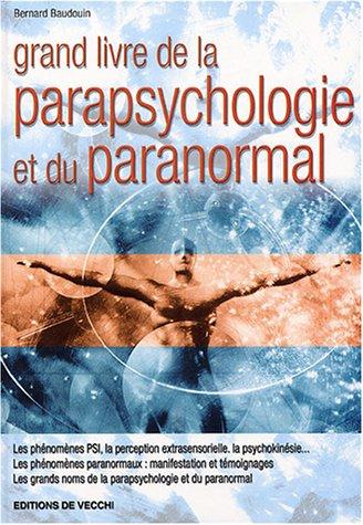 Grand livre de la parapsychologie et du paranormal