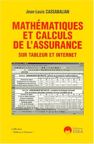 Mathématiques et calculs de l'assurance sur tableur et internet par J-L. Cassabalian