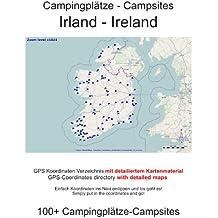 Campingplatz Verzeichnis IRLAND ( mit GPS Daten und DETAILKARTEN)