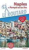 Guide du Routard Naples 2019: + Pompéi et les îles par Guide du Routard