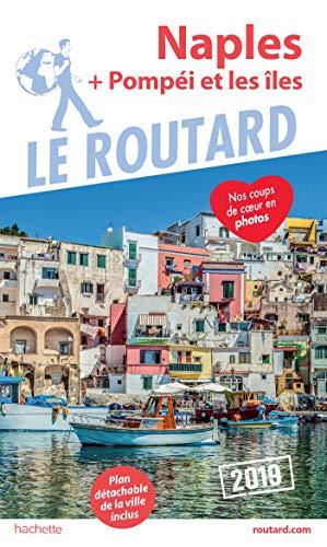 Guide du Routard Naples 2019: + Pompéi et les îles par Collectif