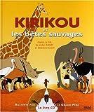 Kirikou et les bêtes sauvages |
