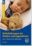 Schlafstörungen bei Kindern: Vom 1. bis 16. Lebensjahr (Professor Hinz Ratgeber)