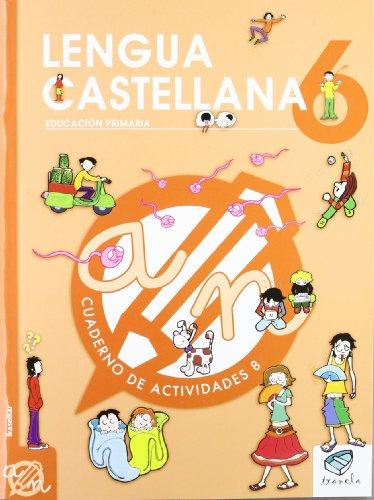 Txanela 6 - Lengua castellana 6. Cuaderno de actividades 8 - 9788497835909