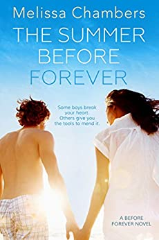The Summer Before Forever by [Chambers, Melissa]