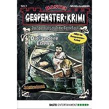 Gespenster-Krimi 3 - Horror-Serie: Die andere Ebene