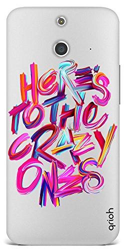 Qrioh Printed Designer Back Case Cover for HTC E8 - Crazy Ones Transparent Case