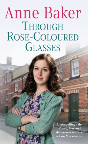 through-rose-coloured-glasses-a-compelling-saga-of-love-loss-and-dangerous-secrets