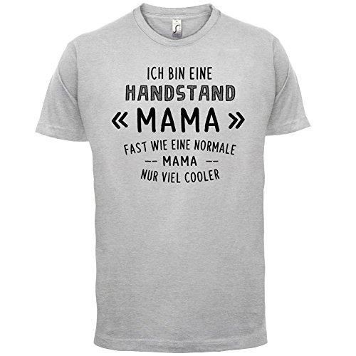 Ich bin eine Handstand Mama - Herren T-Shirt - 13 Farben Hellgrau