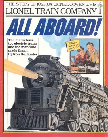All Aboard!: The Story of Joshua Lionel Cowen and His Lionel Train Company par  Ron Hollander