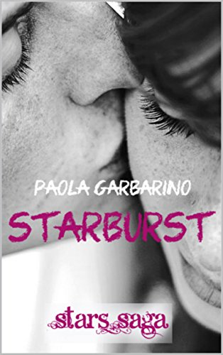 starburst-le-cose-che-non-sapevamo-di-noi-stars-saga-novella-alternativa-vol-6