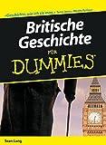 Britische Geschichte für Dummies - Seán Lang