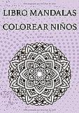 Libro mandalas colorear niños: Con más de 60 páginas de diferentes gráficos (animales, flores, etc.) - Para avanzados y principiantes - Para el control del estrés y la relajación - A4