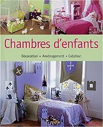 Chambres d'enfants : Décoration, Aménagement, Création