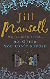 What's a girl to do with an offer you can't refuse? Another irresisible bestseller from much-loved author Jill Mansell. Lola has no intention of accepting when her boyfriend Dougie's snobbish mother offers her GBP10,000 to break up with him. Then she...
