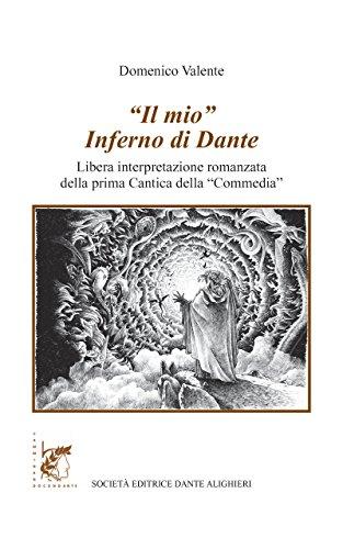 Il mio Inferno di Dante. Con e-book. Con espansione online. Per le Scuole superiori