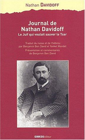 journal-de-nathan-davidoff-le-juif-qui-voulait-sauver-le-tsar