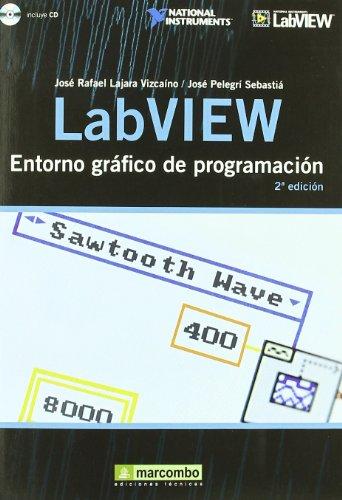 LabVIEW: Entorno gráfico de programación por José Rafael Lajara Vizcaíno