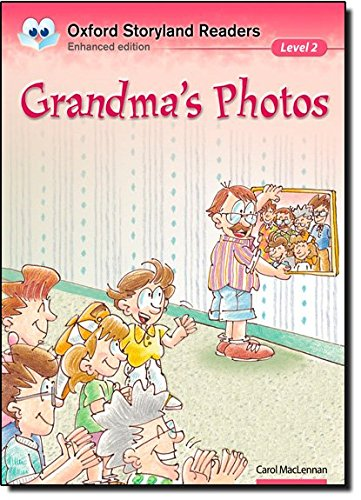 Oxford Storyland Readers Level 2: Oxford Storyland Readers 2. Grandma's Photos