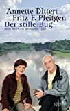 Der stille Bug. Reise durch ein zerissenes Land