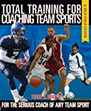 Total Training for Coaching Team Sports by Tudor O. Bompa (2006-01-01)