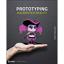 Prototyping Augmented Reality by Tony Mullen (28-Oct-2011) Paperback