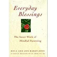 Everyday Blessings: Inner Work of Mindful Parenting: The Inner Peace
