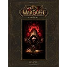 World of Warcraft: Chronicle Volume 1 [English]