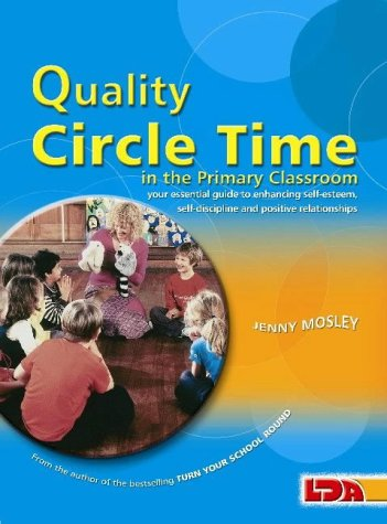 quality-circle-time-in-the-primary-classroom-your-essential-guide-to-enhancing-self-esteem-self-disc