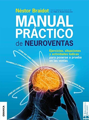 Manual práctico de neuroventas por Néstor Braidot