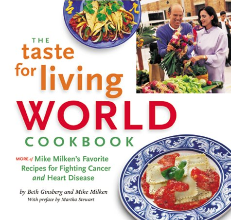 Taste Cap (The Taste for Living World Cookbook: More of Mike Milken's Favorite Recipes for Fighting Cancer and Heart Disease)