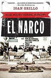 El Narco: Inside Mexico's Criminal Insurgency by Ioan Grillo (2012-11-13)