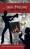 Image of ... dein Freund und Mörder: Fall 7 für Markus Neumann und Janna Berg (Spionin wider Willen)