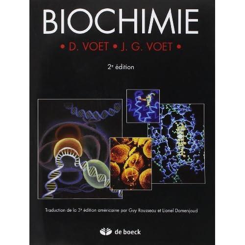 Biochimie de Donald Voet (26 septembre 2005) Broché