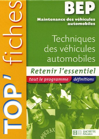 Techniques des véhicules automobiles BEP Maintenance des véhicules automobiles par Christophe Orgaer, Fabrice Pallenot, Philippe Ruivo