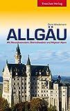 Allgäu - Mit Neuschwanstein, Oberschwaben und Allgäuer Alpen (Trescher-Reihe Reisen)