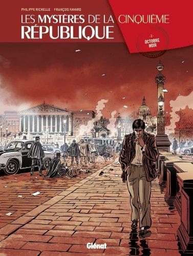 Les Mystères de la 5e République - Tome 02 : Octobre noir