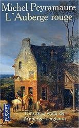 L'Auberge rouge : L'Enigme de Peyrebeille, 1833
