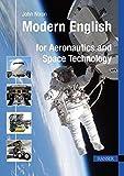 Modern English for Aeronautics and Space Technology