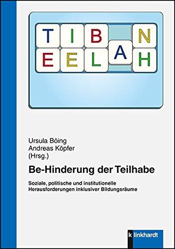 be-hinderung-der-teilhabe-soziale-politische-und-institutionelle-herausforderungen-inklusiver-bildun