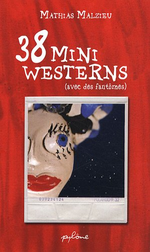 Western Mini (38 Mini Westerns avec des Fantomes)