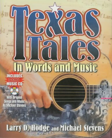 Texas Tales in Words and Music by Larry D. Hodge (2000-10-26)