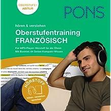 PONS Hörstoff: Oberstufentraining Französisch: Audio-Training fürs Abitur: Wortschatz, Wendungen, Aussprache