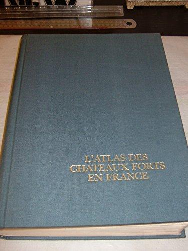Atlas des châteaux forts en France