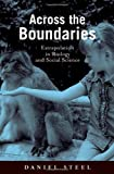 Across the Boundaries: Extrapolation in Biology and Social Science (Environmental Ethics and Science Policy Series)